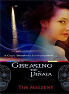 Greasing the Pi�ata